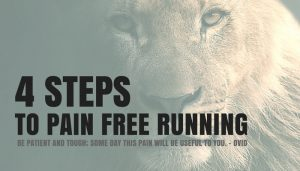 4 Steps to Pain Free Running