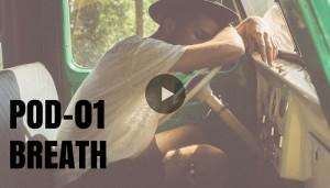 POD – 01 BREATH